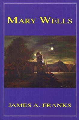Mary Wells  by  James Franks