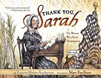 Thank You, Sarah: The Woman Who Saved Thanksgiving (with audio recording)