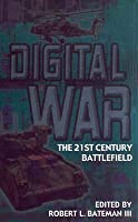 Digital War: A View from the Front Lines