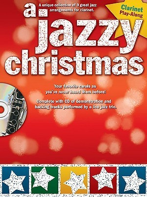 A Jazzy Christmas: Clarinet [With CD (Audio)]  by  Paul Honey