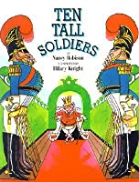 Ten Tall Soldiers
