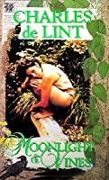 Moonlight and Vines (Newford Book 9)