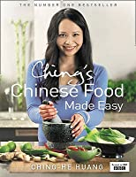 Ching's Chinese Food Made Easy: 100 Simple, Healthy Recipes from Easy-To-Find Ingredients