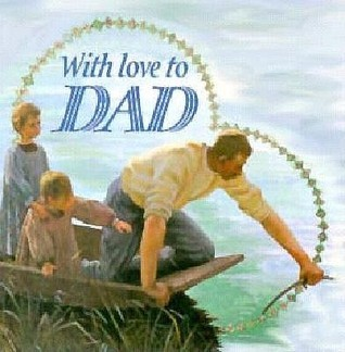 With Love to Dad  by  Exley Publishing