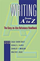 Writing from A to Z: The Easy-To-Use Reference Handbook