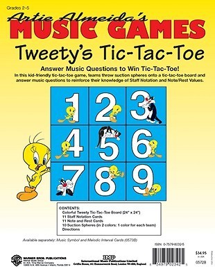 Tweetys Tic-Tac-Toe (Answer Music Questions to Win Tic-Tac-Toe!): Grades 2-5  by  Artie Almeida