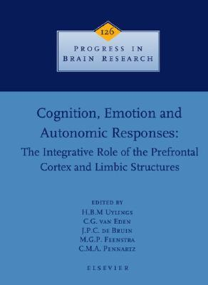 Prefrontal Cortex: Its Structure, Function and Pathology, The: Its Structure, Function and Pathology  by  Harry B.M. Uylings