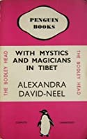 With Mystics and Magicians in Tibet