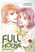 Full House, Volume 1: Incompatible
