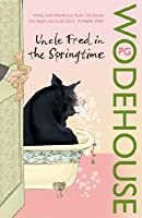 Uncle Fred in the Springtime (Blandings Castle, #6; Uncle Fred, #1)