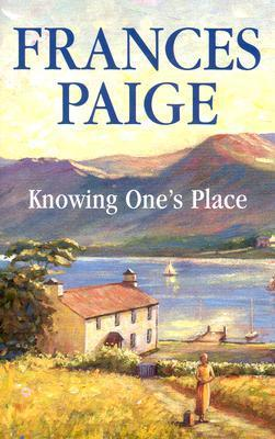 Knowing Ones Place  by  Frances Paige