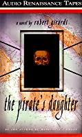 The Pirate's Daughter: A Novel