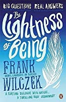 Lightness of Being: Big Questions, Real Answers