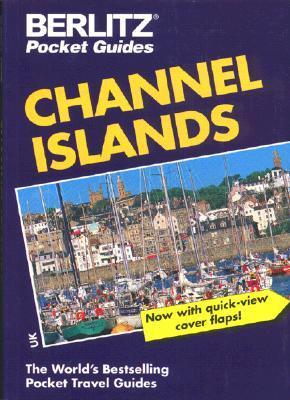 Berlitz Channel Islands Pocket Guide, 11th  by  Berlitz Publishing Company