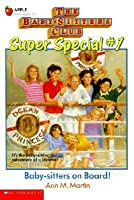 Baby-Sitters on Board! (The Baby-Sitters Club Super Special, #1)