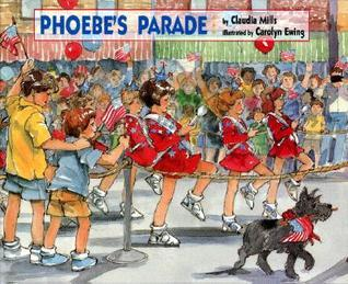 Phoebes Parade  by  Claudia Mills