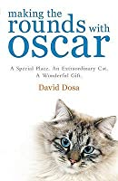 Making the Rounds with Oscar