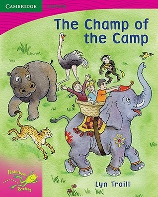 Pobblebonk Reading 2.1 the Champ of the Camp  by  Lyn Traill