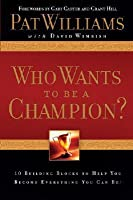 Who Wants To Be Champion?