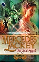 One Good Knight (Tales of the Five Hundred Kingdoms, #2)