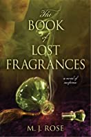 The Book of Lost Fragrances (The Reincarnationist, #4)