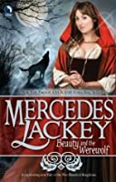 Beauty and the Werewolf (Tales of the Five Hundred Kingdoms, #6)