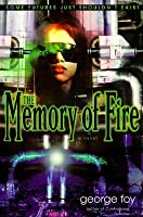 The Memory of Fire (Bantam Spectra Book)