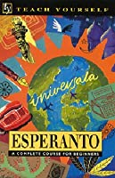 Esperanto a Complete Course for Beginners (Teach Yourself)