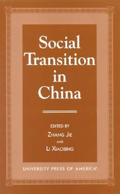 Social Transition in China  by  Zhang Jie