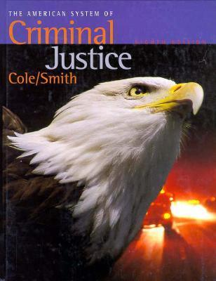 American System of Criminal Justice George F. Cole