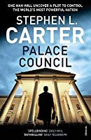 Palace Council. Stephen L. Carter