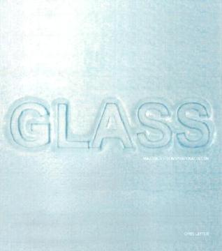 Glass  by  Chris Lefteri