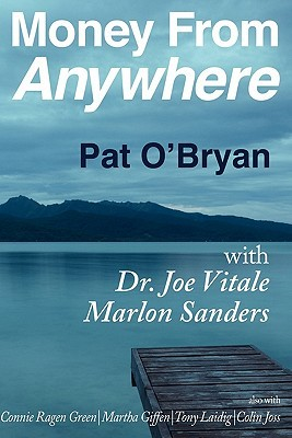 Money from Anywhere Pat OBryan