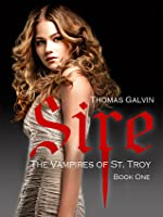 Sire (The Vampires of St. Troy, #1)
