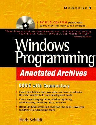 Windows Programming Annotated Archives [With CDROM]  by  Herbert Schildt