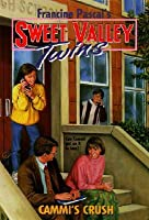 Cammi's Crush (Sweet Valley Twins, #108)