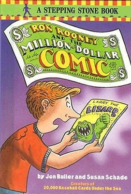 Ron Rooney and the Million Dollar Comic Susan Schade