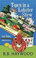 Town in a Lobster Stew (A Candy Holliday Mystery, #2)