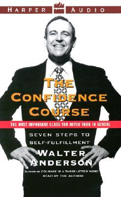 The Confidence Course: The Confidence Course  by  Walter Anderson