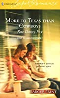 More to Texas Than Cowboys (Home to Loveless County #4)