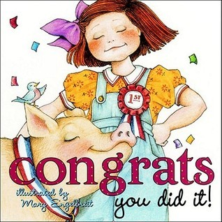 Congrats! You did it!  by  Mary Engelbreit