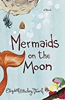 Mermaids on the Moon Mermaids on the Moon