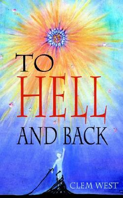 To Hell and Back Clem West