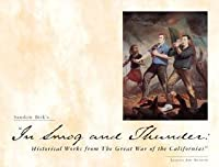 """Sandow Birk's """"In Smog And Thunder: Historical Works From The Great War Of The Californias"""""""