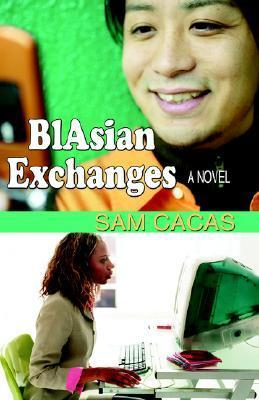 Blasian Exchanges  by  Sam Cacas