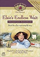 Elsie's Endless Wait Dramatized Audiobook