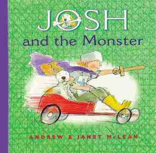 Josh and the Monster Janet McLean