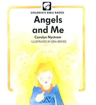 Angels And Me  by  Carolyn Nystrom