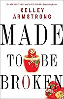 Made to be Broken