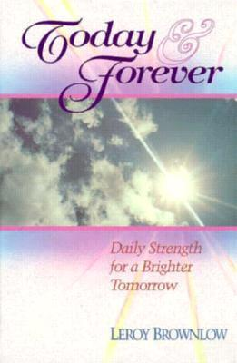 Today and Forever  by  Leroy Brownlow